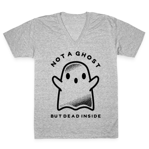 Not A Ghost V-Neck Tee Shirt