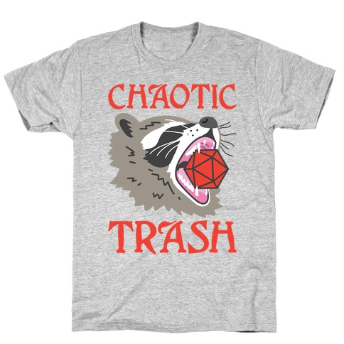 Chaotic Trash (Raccoon) T-Shirt