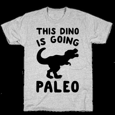 This Dino Is Going Paleo Parody Mens/Unisex T-Shirt