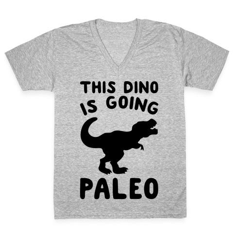 This Dino Is Going Paleo Parody V-Neck Tee Shirt