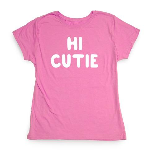 Hi Cutie Womens T-Shirt