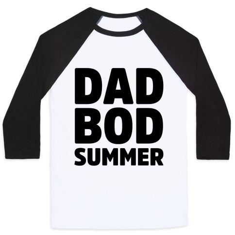 Dad Bod Summer Parody Baseball Tee