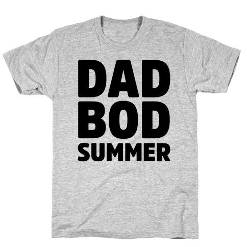 Dad Bod Summer Parody T-Shirt