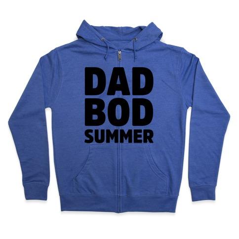 Dad Bod Summer Parody Zip Hoodie