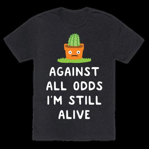 Against All Odds I'm Still Alive