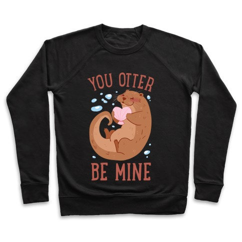 You Otter Be Mine Pullover