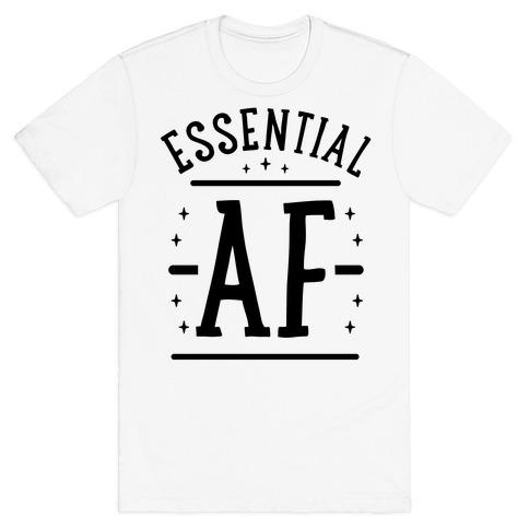 Essential AF T-Shirt