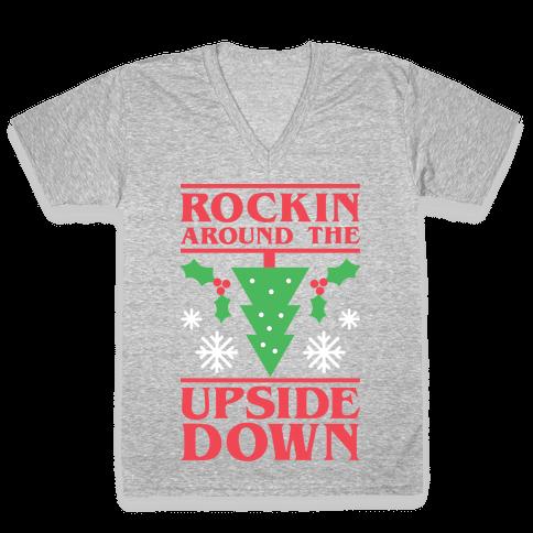 Rockin Around The Upside Down V-Neck Tee Shirt