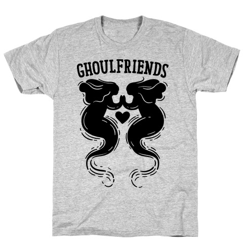 Ghoulfriends T-Shirt