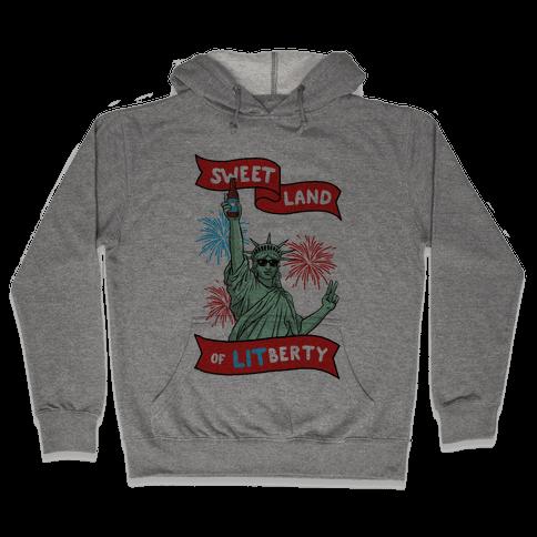Sweet Land of LITberty Hooded Sweatshirt