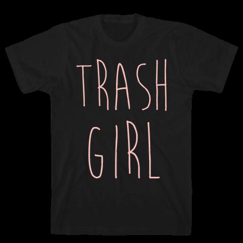 Trash Girl Mens T-Shirt