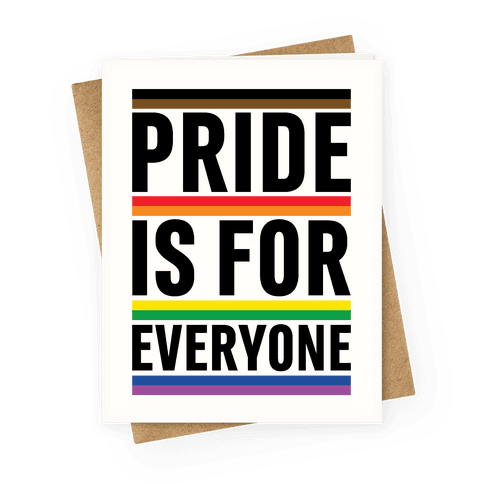 Pride Is For Everyone Greeting Card