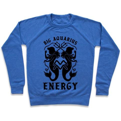 Big Aquarius Energy Pullover