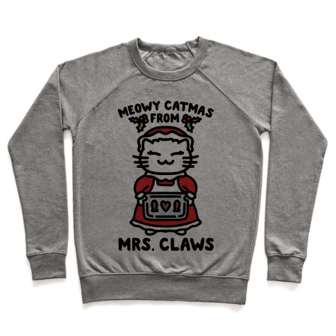 Meowy Catmas From Mrs. Claws  Pullover