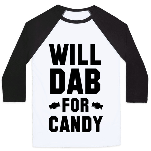 Will Dab for Candy Baseball Tee