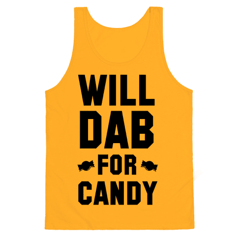Will Dab for Candy Tank Top