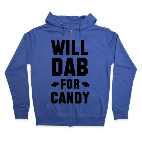Will Dab for Candy Zip Hoodie