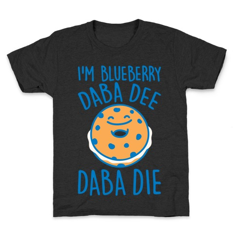 I'm Blueberry Da Ba Dee Parody White Print Kids T-Shirt