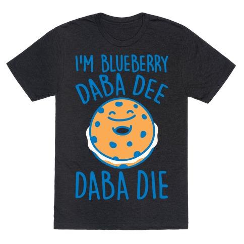I'm Blueberry Da Ba Dee Parody White Print T-Shirt