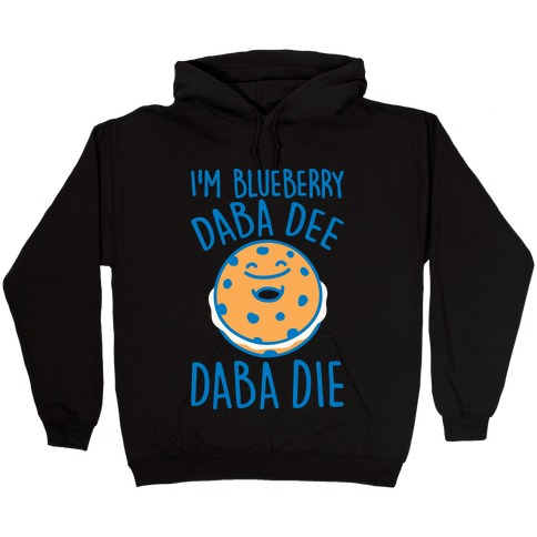 I'm Blueberry Da Ba Dee Parody White Print Hooded Sweatshirt