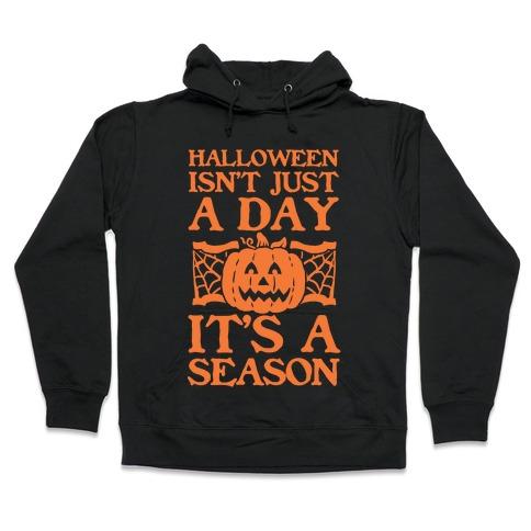 Halloween is a Season Hooded Sweatshirt