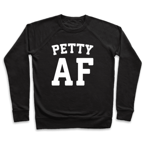 Petty Af White Print  Pullover
