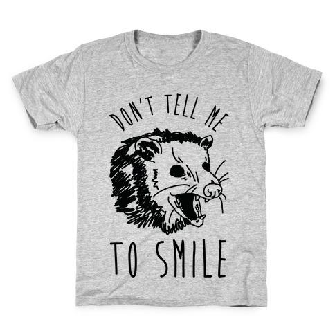 Don't Tell Me to Smile Screaming Opossum Kids T-Shirt