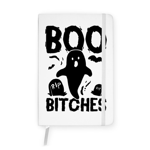 Boo Bitches Notebook