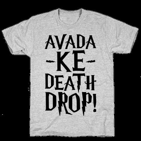 Avada Ke-Death Drop Parody Mens T-Shirt