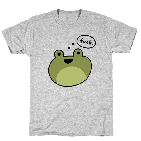F*** Frog (Uncensored) T-Shirt