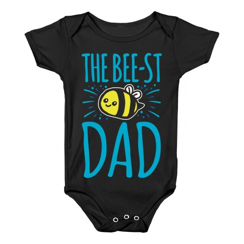 The Bee-st Dad Father's Day Bee Shirt White Print Baby Onesy