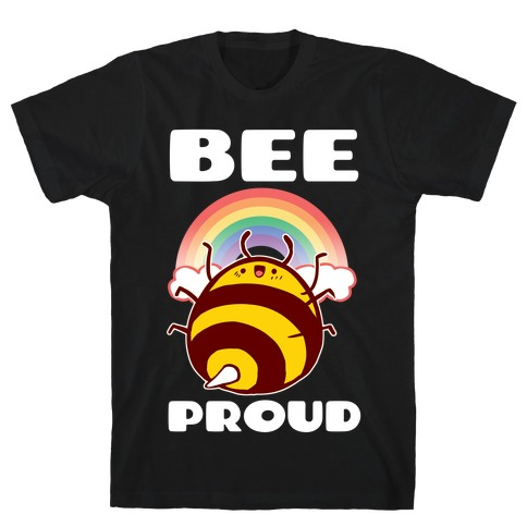 Bee Proud T-Shirt