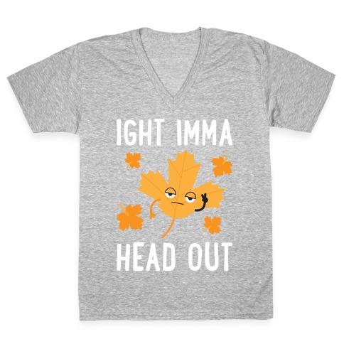 Ight Imma Head Out Leaf V-Neck Tee Shirt