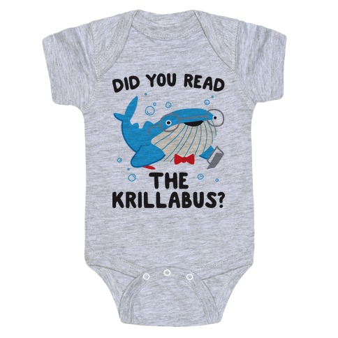 Did You Read The Krillabus? Whale Baby Onesy