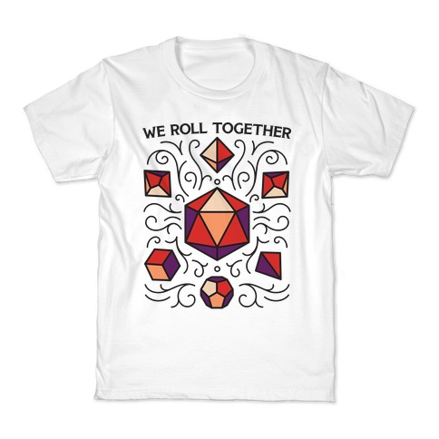 We Roll Together Kids T-Shirt