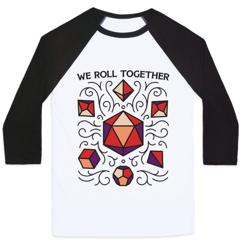 We Roll Together Baseball Tee
