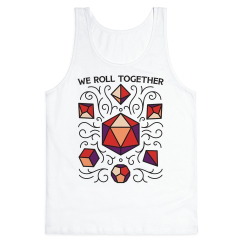 We Roll Together Tank Top