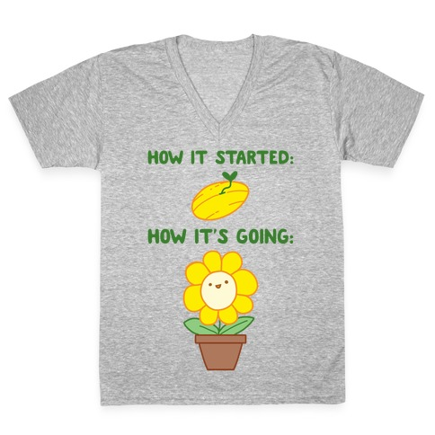 How It Started and How It's Going Flower V-Neck Tee Shirt