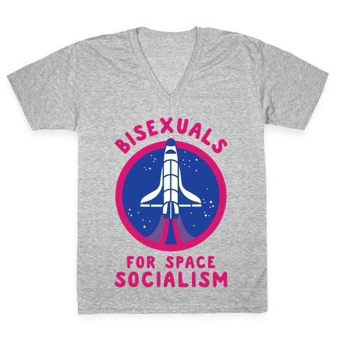 Bisexuals For Space Socialism V-Neck Tee Shirt