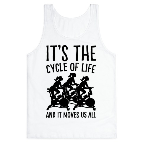 It's The Cycle of Life Spinning Parody Tank Top