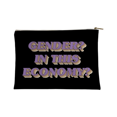 Gender? In This Economy? Accessory Bag