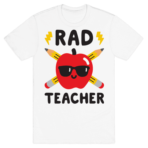 Rad Teacher Mens T-Shirt