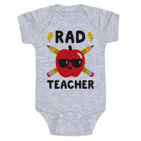 Rad Teacher Baby Onesy