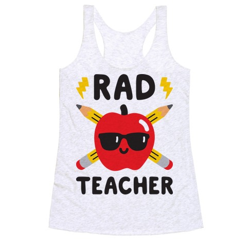 Rad Teacher Racerback Tank Top