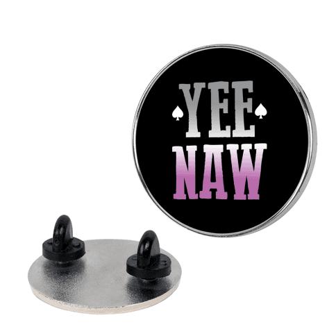 Yee Naw Asexual Pride Pin