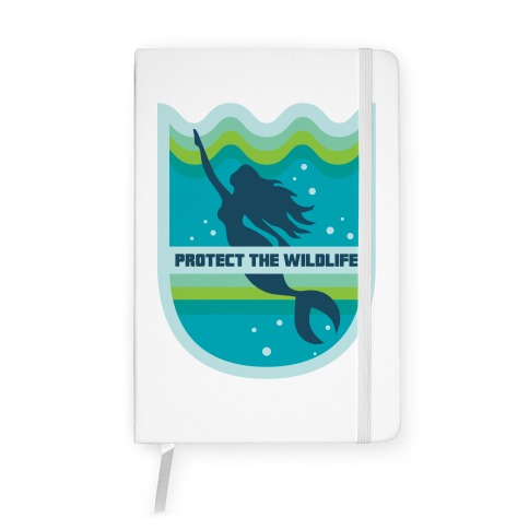 Protect The Wildlife (Mermaid) Notebook