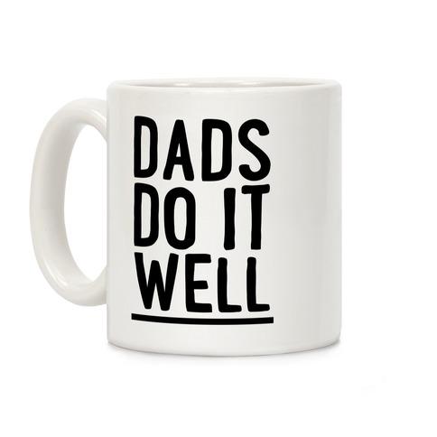 Dad's Do It Well Coffee Mug