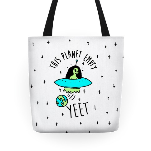 This Planet Empty YEET Tote
