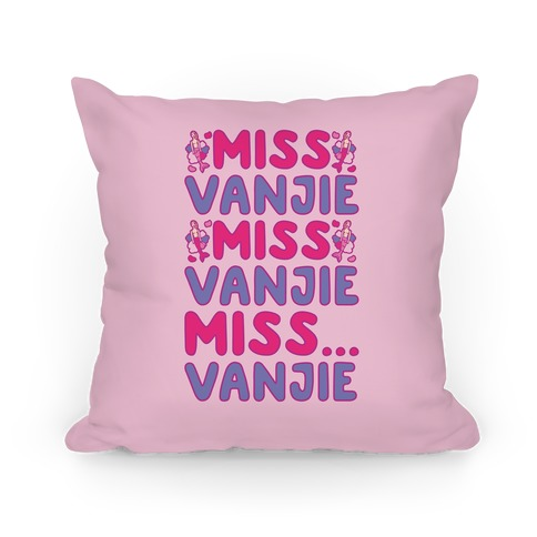 Miss Vanjie Parody Pillow