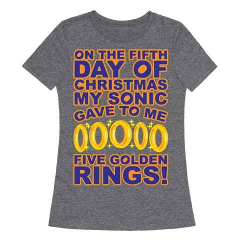 On The Fifth Day Of Christmas My Sonic Gave To Me Parody White Print Womens T-Shirt